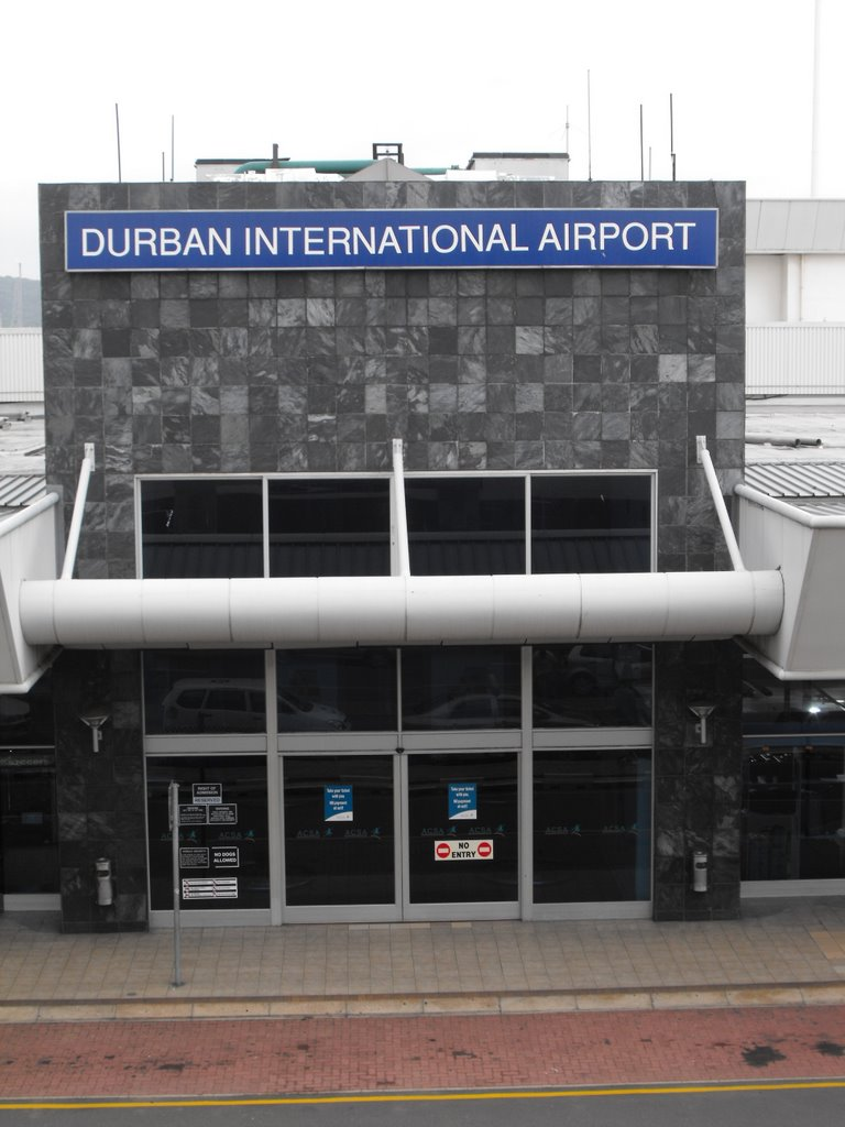 "Durban International Airport - ""No Entry"""